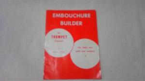 LOWELL LITTLE 著 EMBOUCHURE BUILDER
