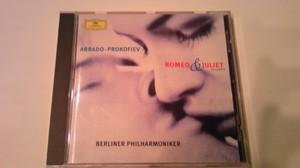 プロコフィエフ作曲 「ロメオとジュリエット」 アバド指揮 ベルリンフィル