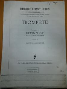 ORCHESTERSTUDIEN Herausgegeben von ERWIN WOLF A.BRUCKNER VEB FRIEDRICHHOFMEISTER00MUSIKVERLAG/LEIPZIG